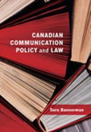Book cover: Canadian Communication Policy and Law